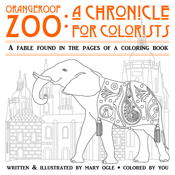 a coloring book for adults orangeroof zoo a chronicle for colorists